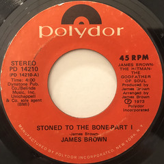 JAMES BROWN:STONED TO THE BONE(LABEL SIDE-A)