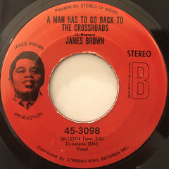 JAMES BROWN:A MAN HAS TO GO BACK TO THE CROSSROADS(LABEL SIDE-A)