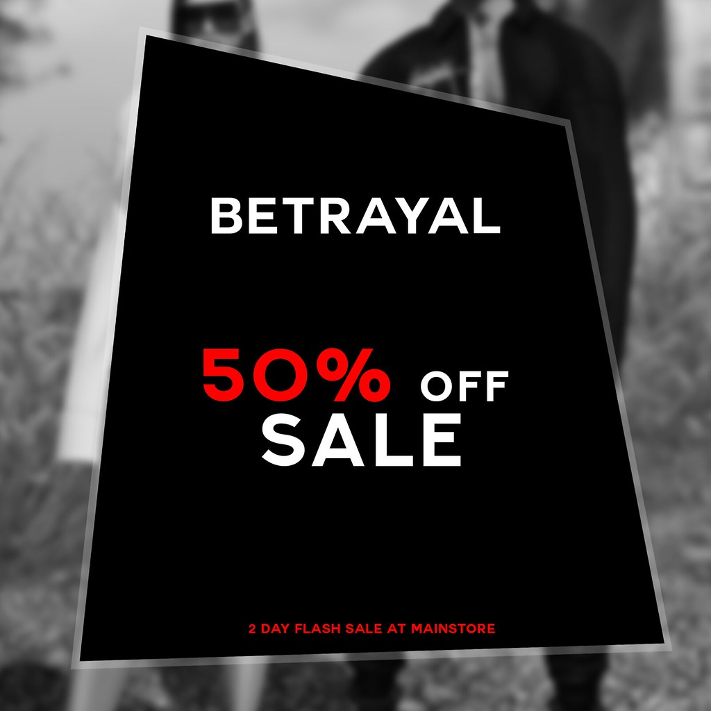 FLASH SALE @ BETRAYAL - TeleportHub.com Live!