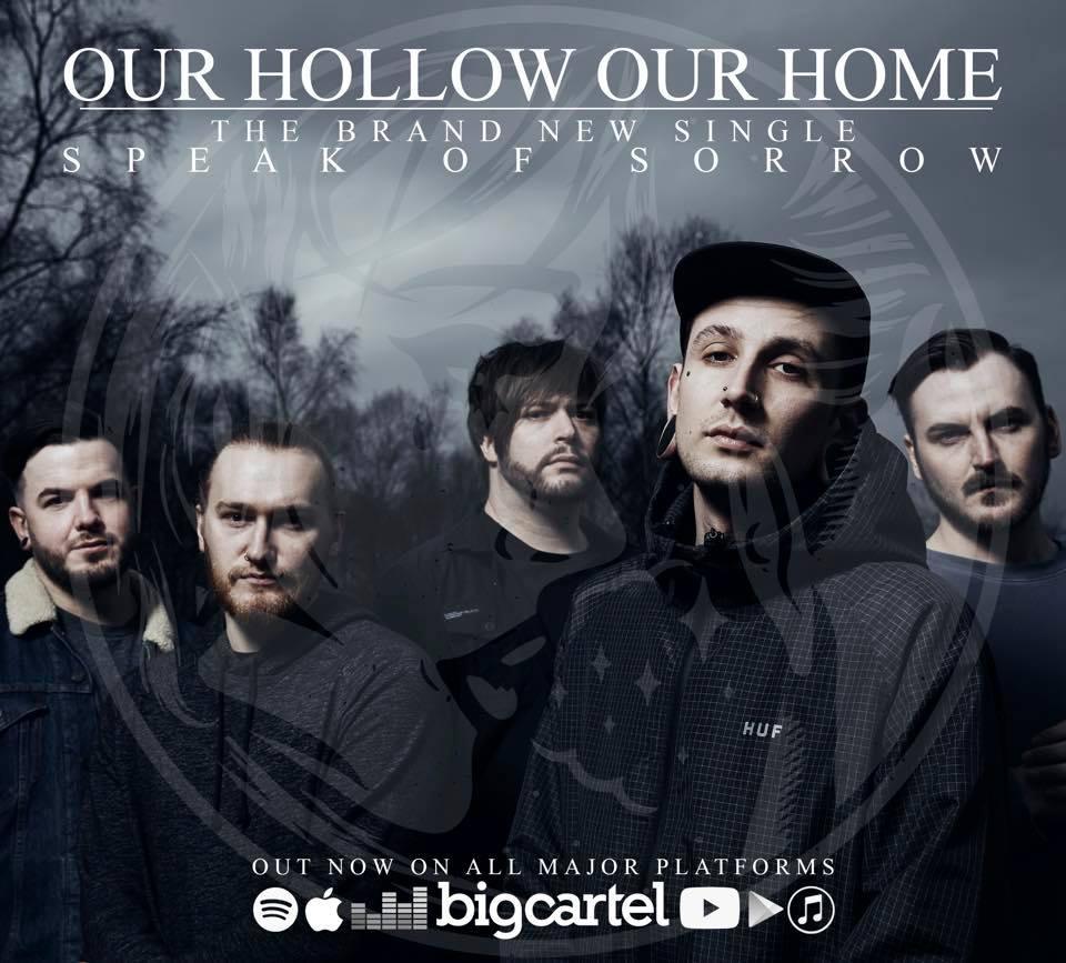 英國旋律金屬核樂隊Our Hollow, Our Hom