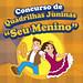 """CONCURSO DE QUADRILHAS JUNINAS """"SEU MENINO"""" 2019"""