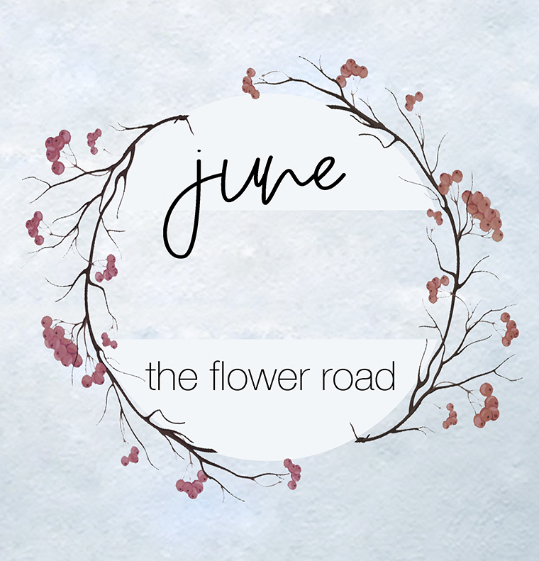 June The Flower Road