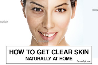 How-To-Get-Clear-Skin-Naturally-at-Home