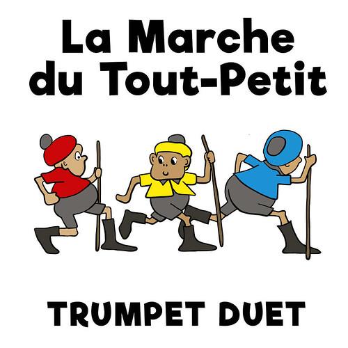 La Marche du Tout Petit trumpet Duet