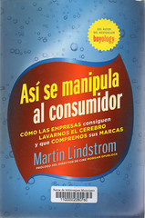 Martin Lindstrom, Así se manipula al consumidor
