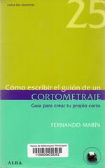 Fernando Marín, Guía para crear tu propio corto