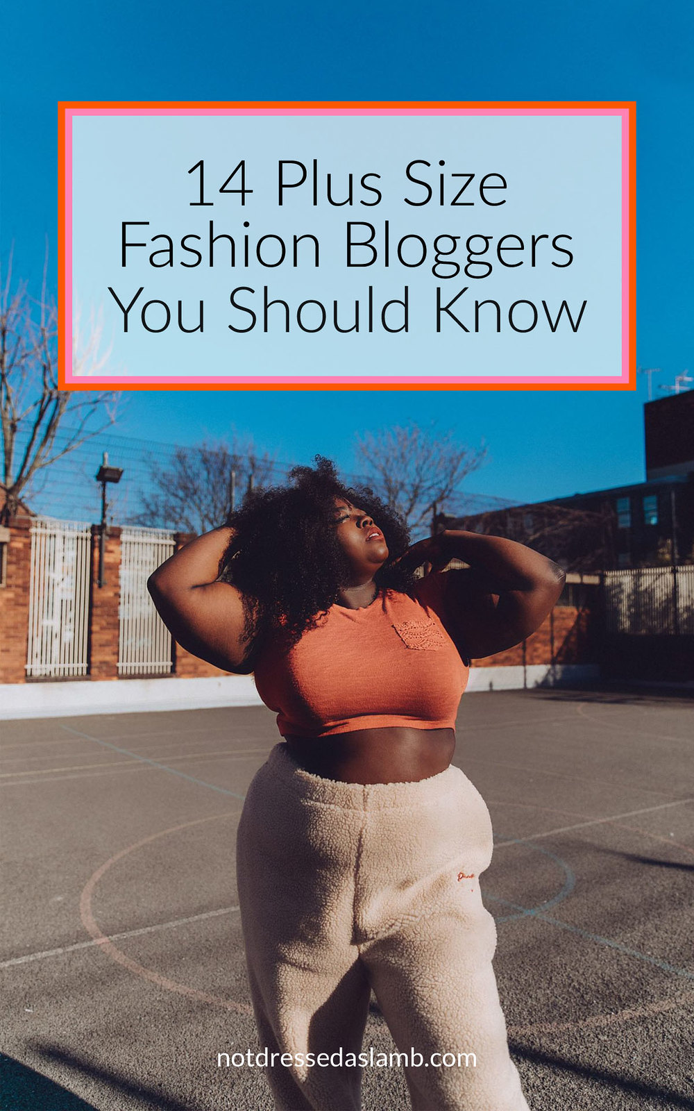 14 Plus Size Fashion Bloggers You Should Know