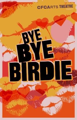 """""""Bye Bye Birdie"""" by CFCArts"""