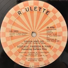 ECSTASY, PASSION & PAIN:TOUCH AND GO(LABEL SIDE-A)