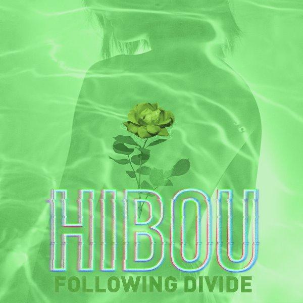 Hibou - Following Divide