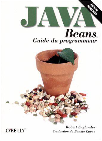 Java Beans : Guide du programmeur, par Robert Englander