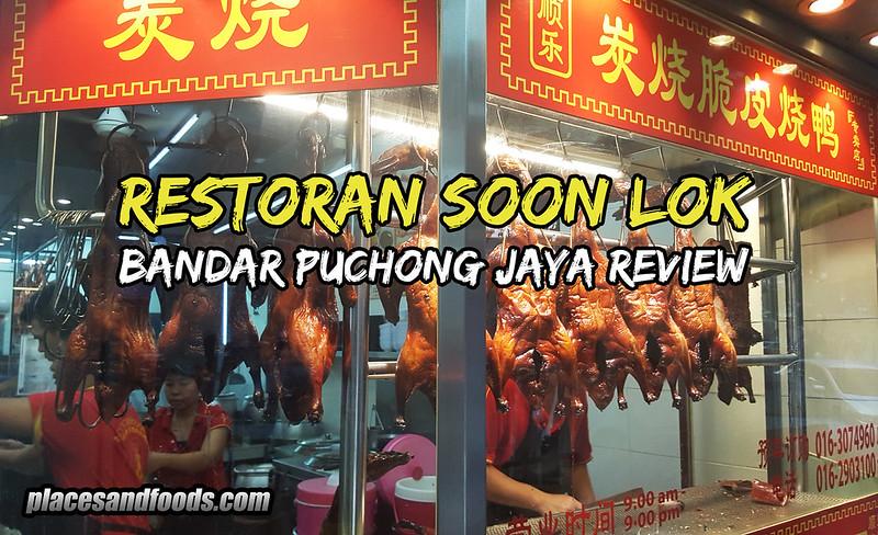 soon lok puchong
