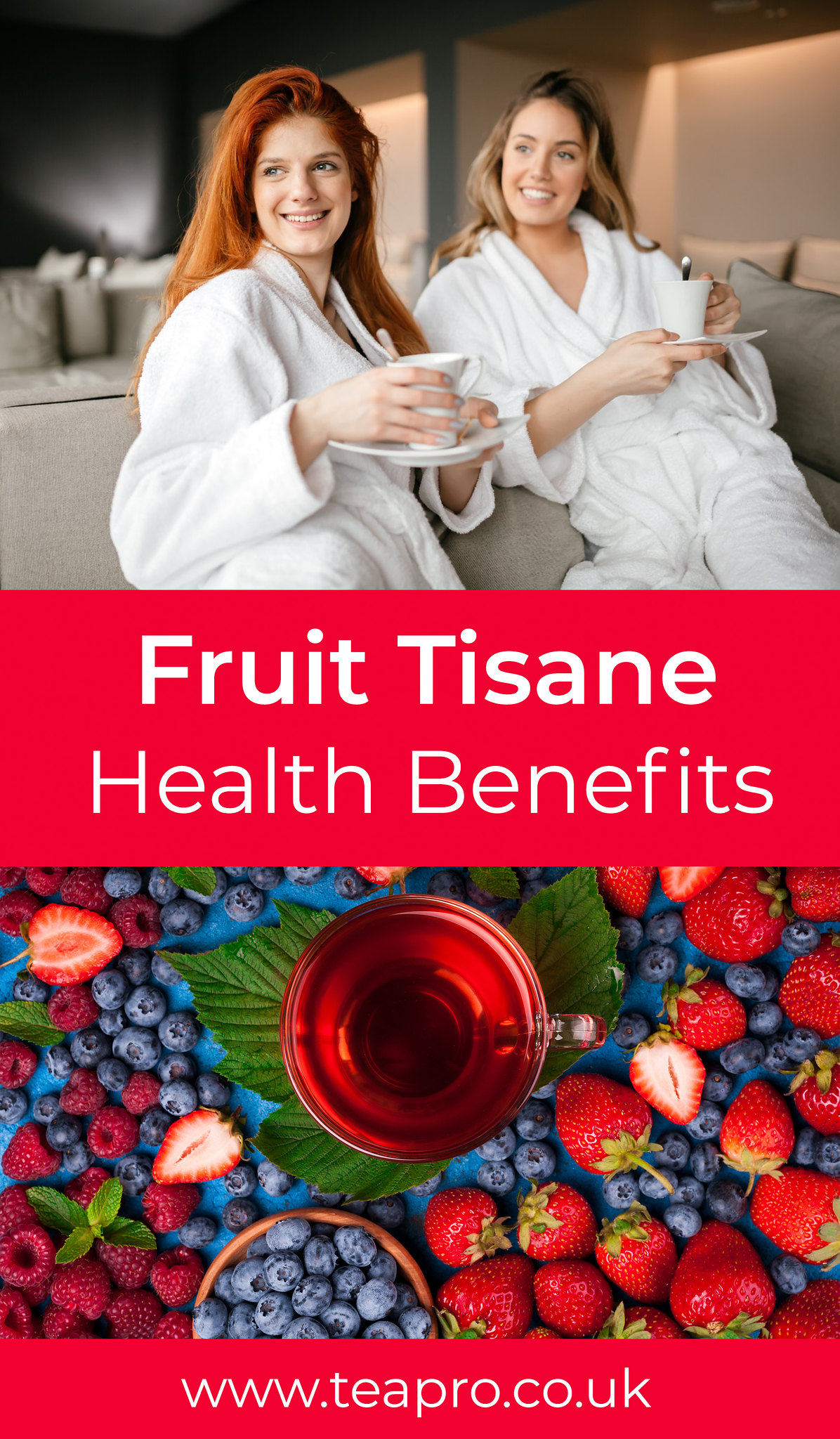 fruit tisane health benefits - Teapro