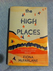 The High Places - Fiona McFarlane