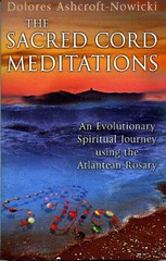 The Sacred Cord Meditations - Dolores Ashcroft-Nowicki