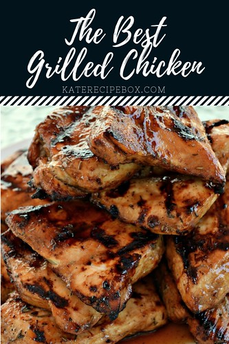 The Best Grilled Chicken | by katesrecipebox