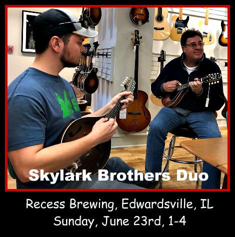 Skylark Brothers Duo 6-23-19