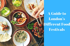A Guide to London's Different Food Festivals