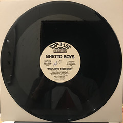 THE GHETTO BOYS:YOU AIN'T NOTHING(RECORD SIDE-A)
