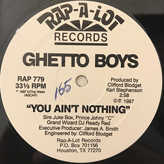 THE GHETTO BOYS:YOU AIN'T NOTHING(LABEL SIDE-A)