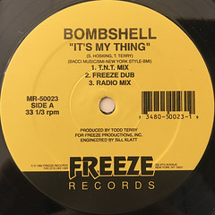 BOMBSHELL:IT'S MY THING(LABEL SIDE-A)