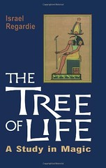 The Tree of Life: A Study in Magic -  Israel Regardie