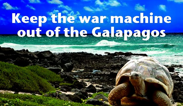 Keep the War Machine Out of the Galapagos Islands