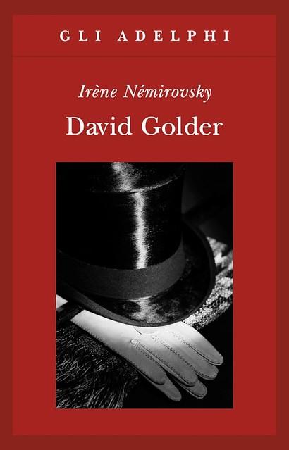 """David Golder"" di Irène Némirovsky (Adelphi)."
