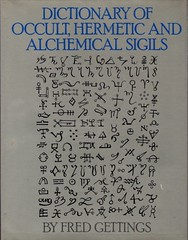 Dictionary of Occult, Hermetic and Alchemical Sigils - Fred Gettings