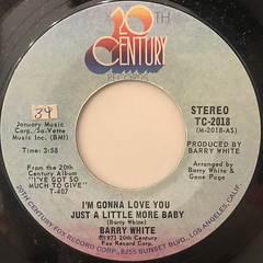 BARRY WHITE:I'M GONNA LOVE YOU JUST A LITTLE MORE BABY(LABEL SIDE-A)