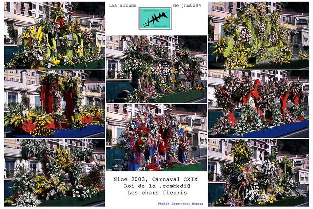JHM-Multiple - Nice 2003, Carnaval CXIX, Roi de la .comMedi@, Les chars fleuris