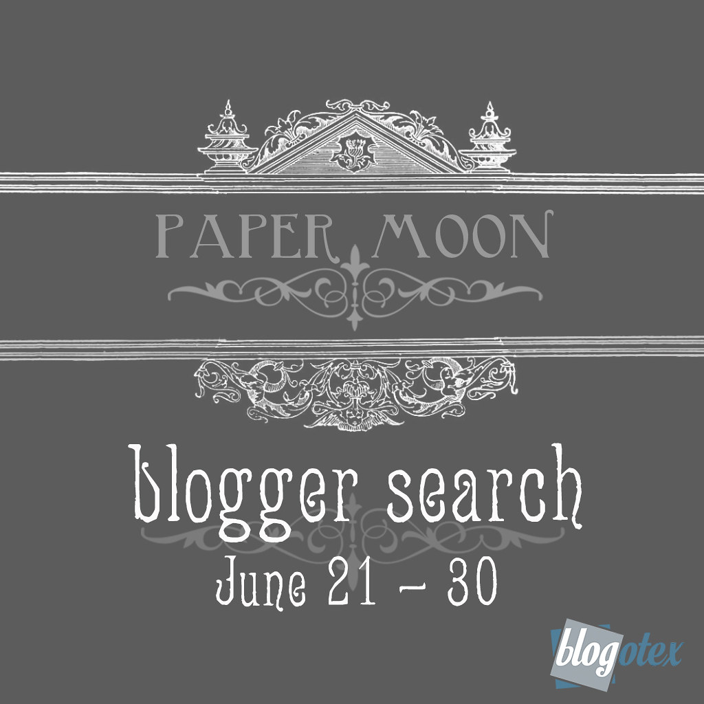 2019 *paper moon* blogger search