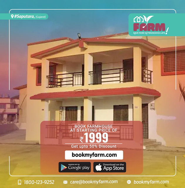 Now our Farmhouses available in all over India. Book this Farmhouses in Saputara(Gujarat) Download our app today.