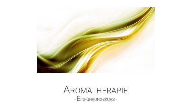 Einführung Aromatherapie