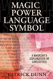 Magic Power Language Symbol: A Magician's Exploration of Linguistics – Patrick Dunn