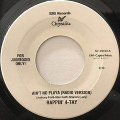 RAPPIN' 4-TAY:AIN'T NO PLAYA(LABEL SIDE-A)