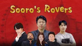 Sooros Rovers Ep.11