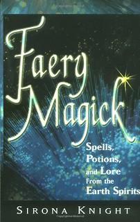 Faery Magick - Sirona Knight