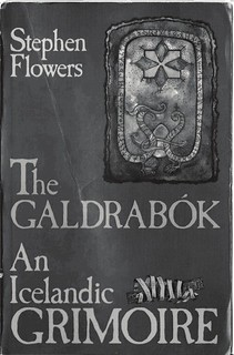 Galdrabok: An Icelandic Grimoire – Stephen E. Flowers