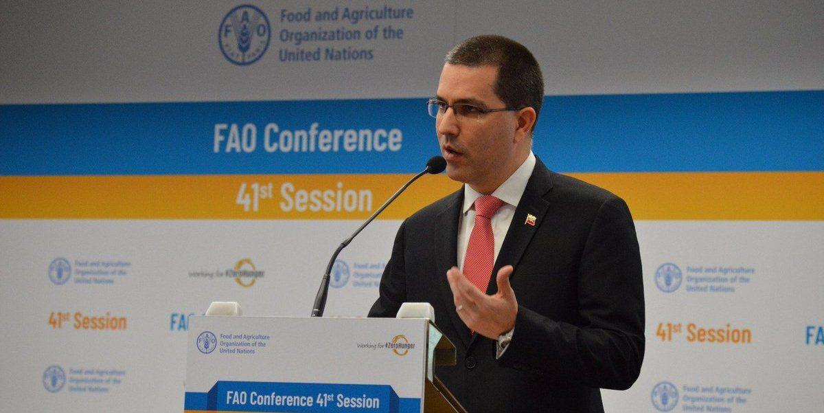 Canciller Arreaza desde la FAO: Este es el foro pertinente para denunciar ataques contra la alimentación de los pueblos