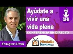 Ayúdate a vivir una vida plena por Enrique Simó