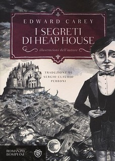 I segreti di Heap House Edward Carey