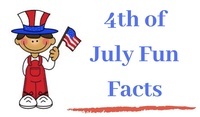 4th of july 2019 fun facts
