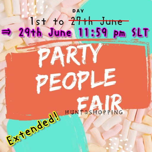 Extended end date of PARTY PEOPLE FAIR
