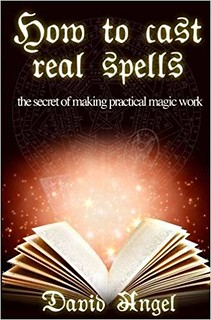 How to Cast Real Spells - David Angel