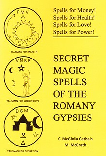 Secret Magic Spells of the Romany Gypsies - C. McGiolla Cathain & M. McGrath