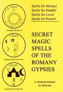 Secret Magic Spells of the Romany Gypsies - C. McGiolla Cathain & M. McGrath
