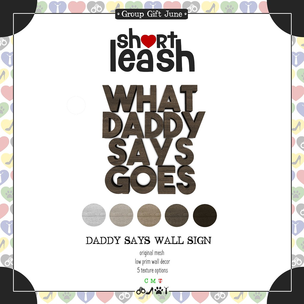 .:Short Leash:. Daddy Says Wall Sign