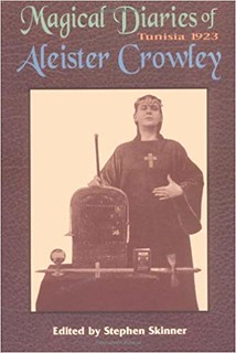The Magical Diaries of Aleister Crowley -Tunisia 1923