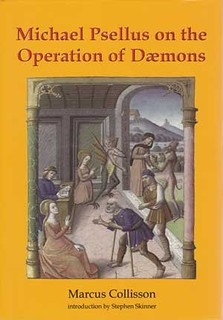 Michael Psellus on the Operation of Daemons - Stephen Skinner & Marcus Collisson